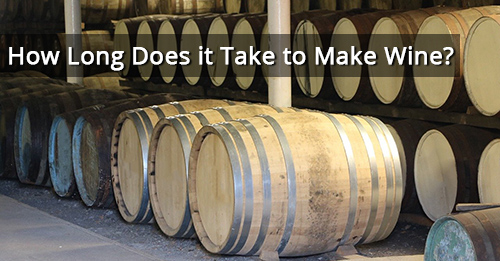 How Long Does it Take to Make Wine